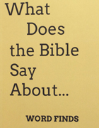 What Does the Bible Say About… Word Finds, 2014